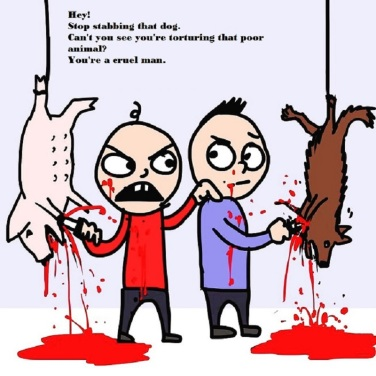 Hey! Stop stabbing that dog. Can't you see you'r torturing that poor animal? You're a cruel man.