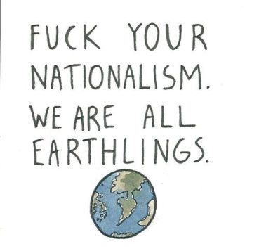 Fuck Your Nationalism.
